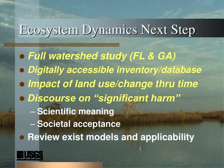 Ecosystem Dynamics Next Step