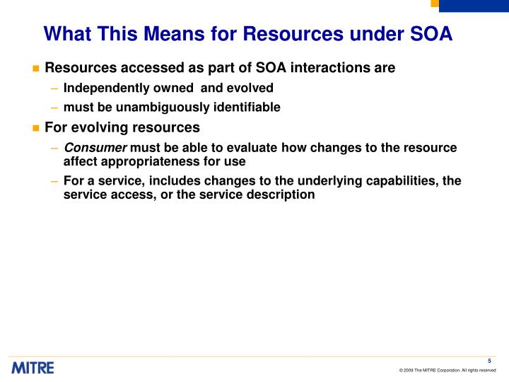 What This Means for Resources under SOA