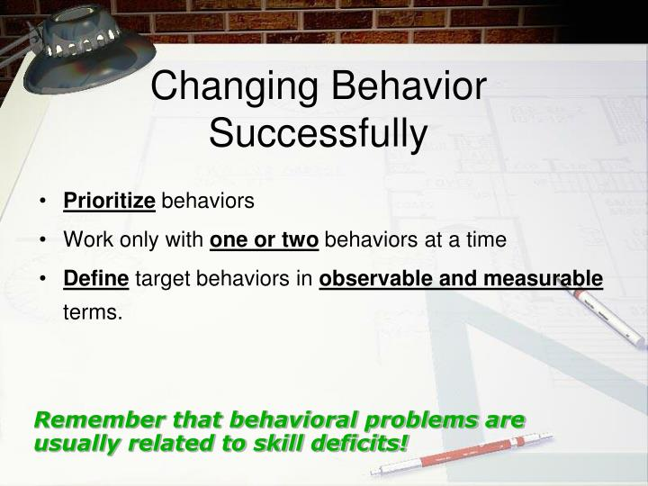Changing Behavior Successfully