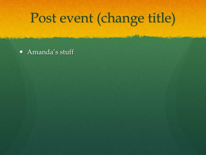 Post event (change title)