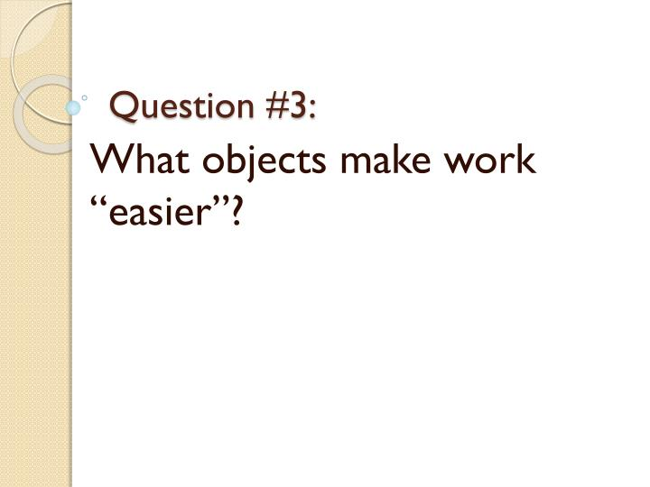 Question #3: