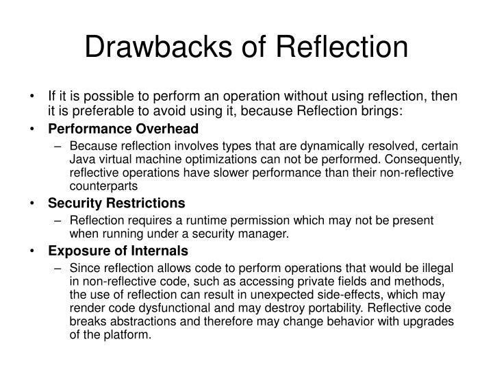 Drawbacks of Reflection