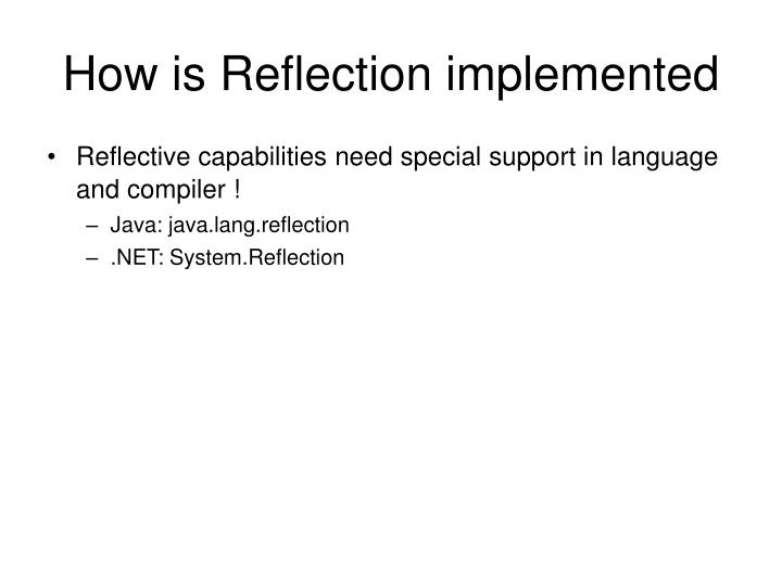 How is Reflection implemented