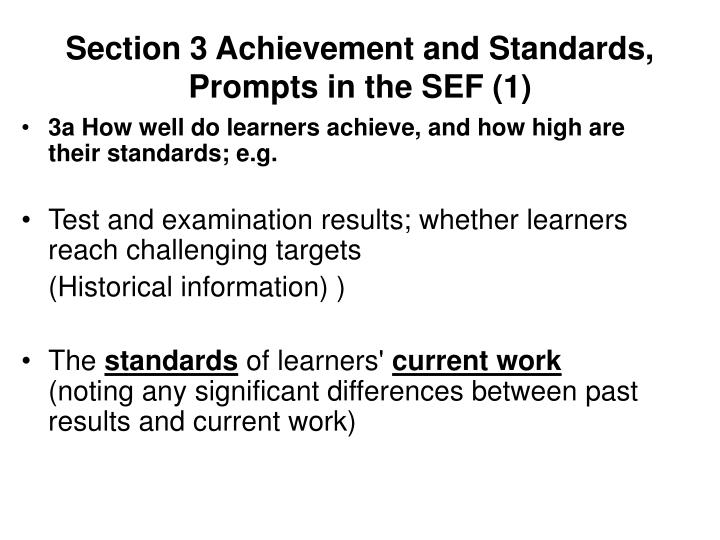 Section 3 Achievement and Standards,