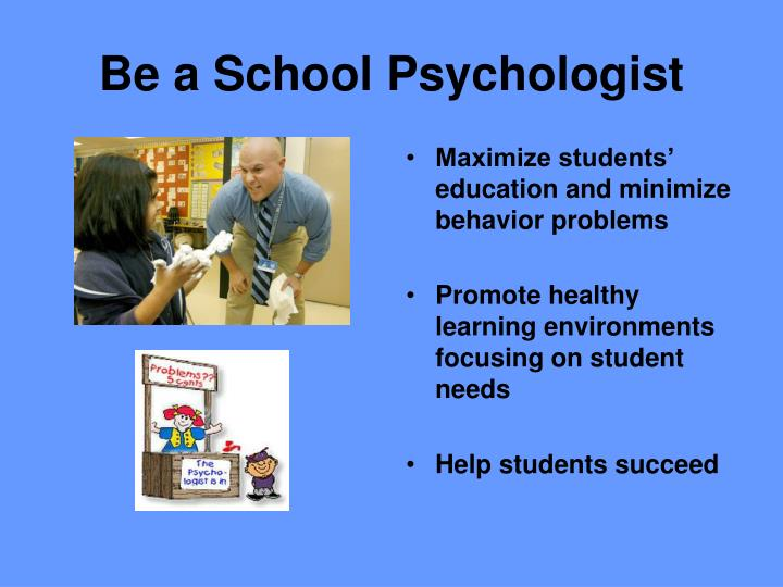 Be a School Psychologist