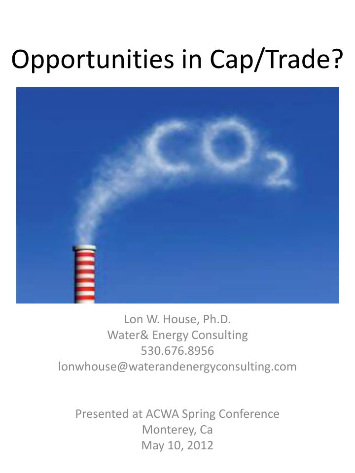 Opportunities in cap trade