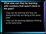 what else can they be learning with numbers that wasn t done in the past