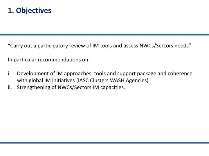 1. Objectives