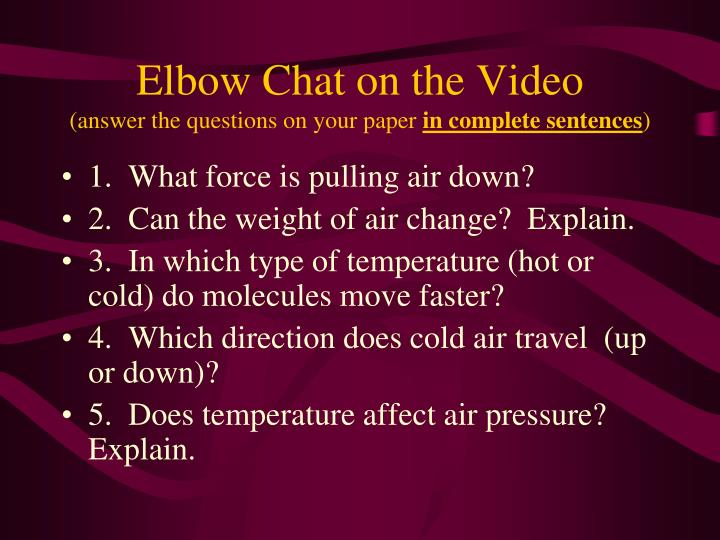 Elbow Chat on the Video