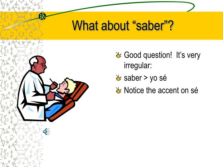 "What about ""saber""?"