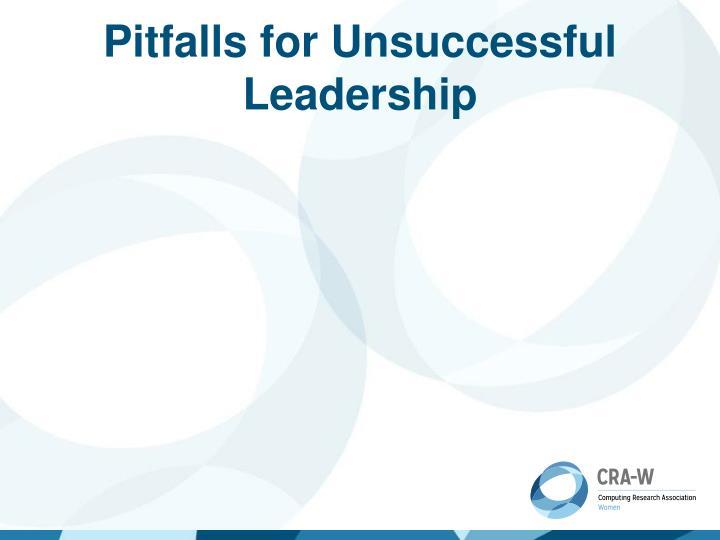 Pitfalls for Unsuccessful