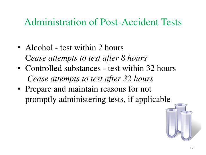 Administration of Post-Accident Tests