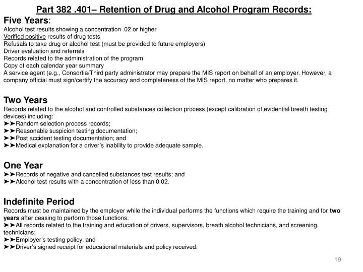 Part 382 .401– Retention of Drug and Alcohol Program Records: