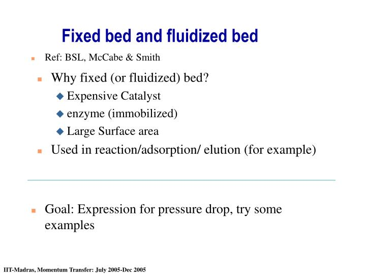fixed bed and fluidized bed n.