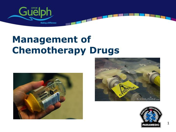 Management of Chemotherapy Drugs