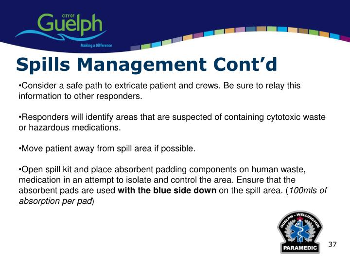 Spills Management Cont'd