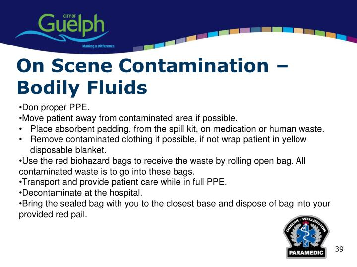 On Scene Contamination – Bodily Fluids
