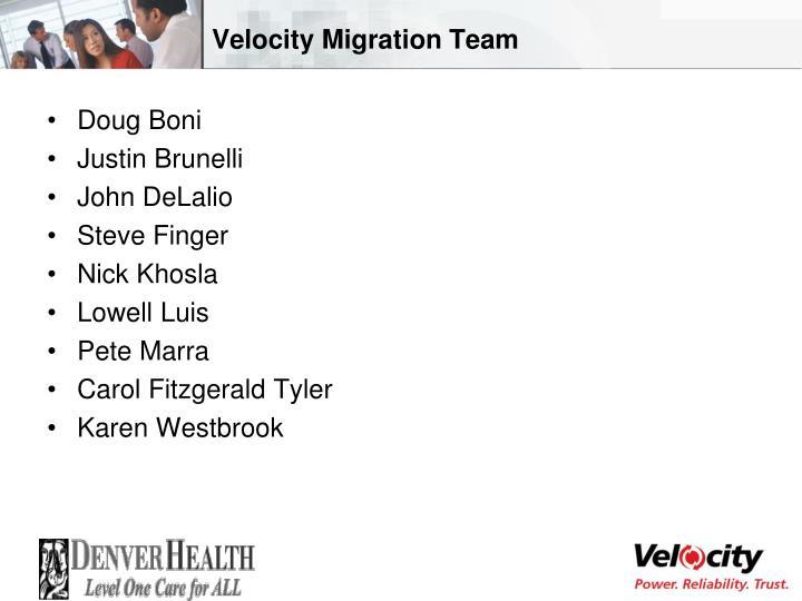 Velocity Migration Team