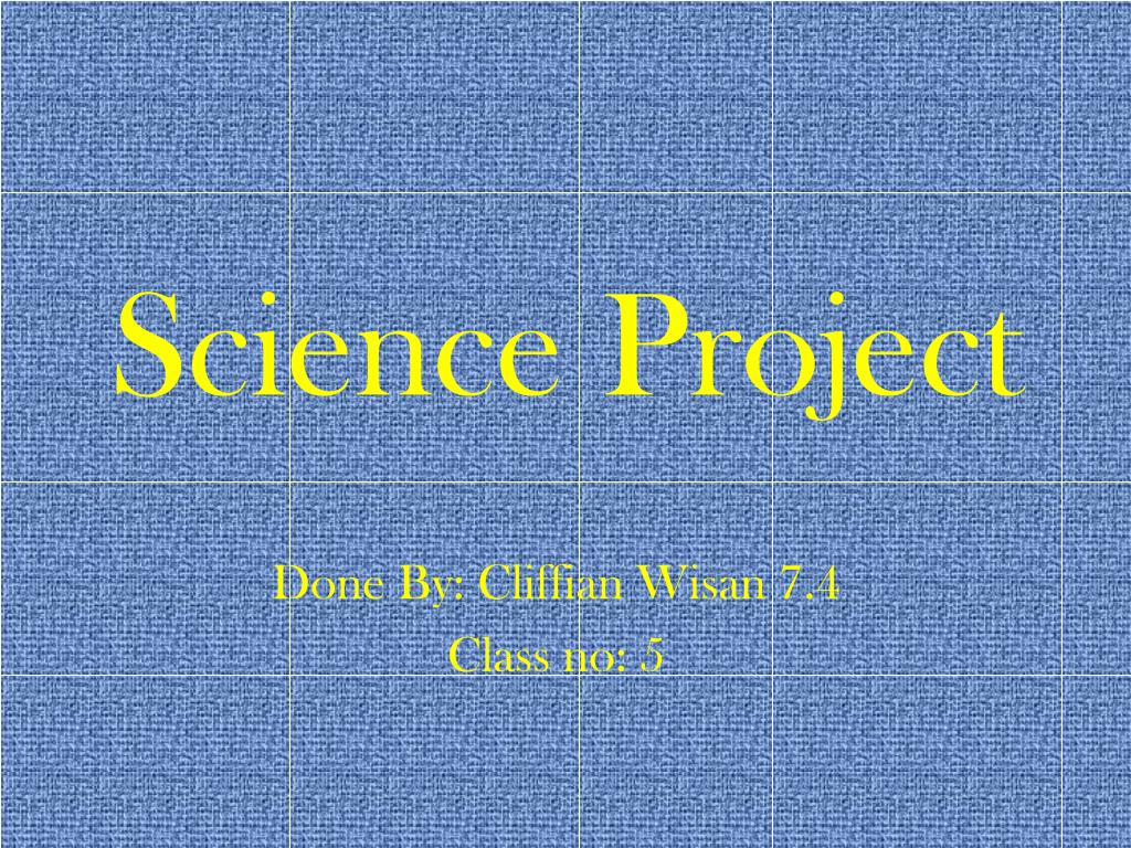 ppt science project powerpoint presentation id 6819286
