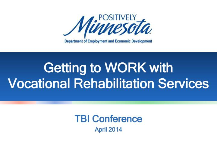getting to work with vocational rehabilitation services n.