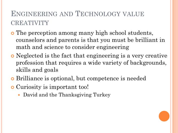 Engineering and Technology value creativity