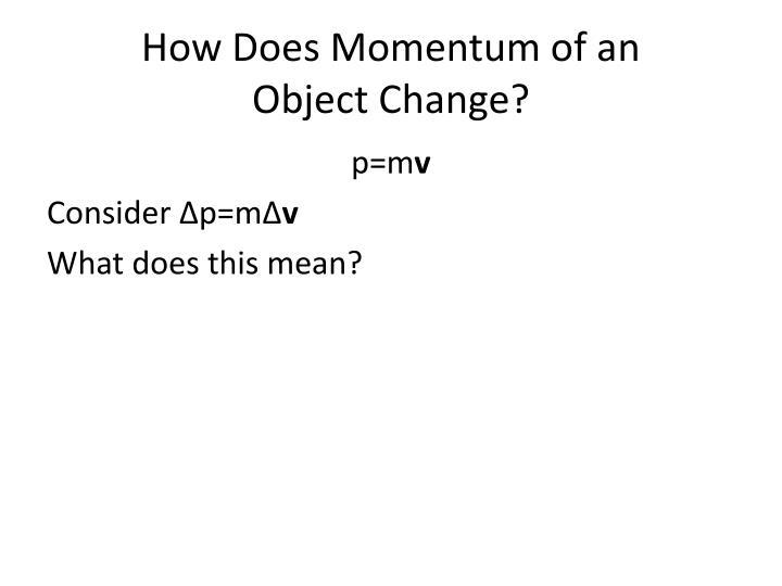 How Does Momentum of an