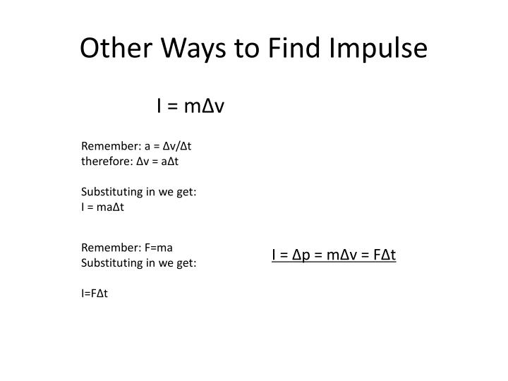 Other Ways to Find Impulse