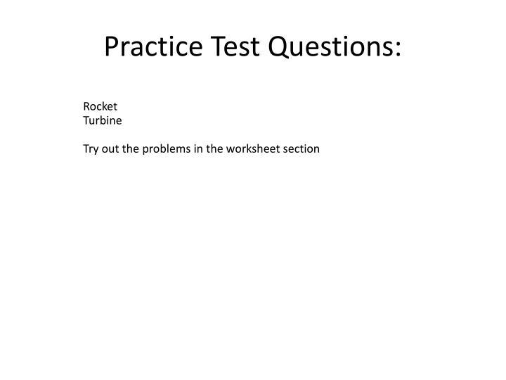 Practice Test Questions: