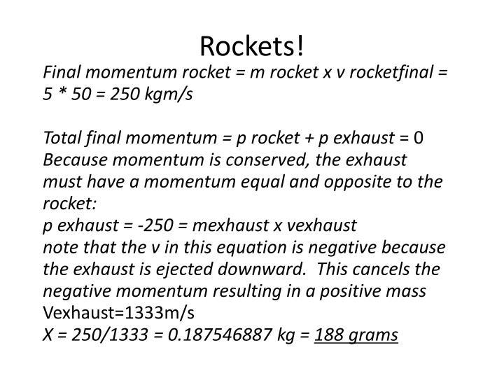 Rockets!