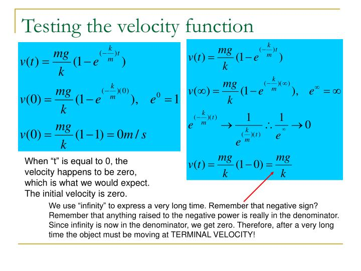 Testing the velocity function