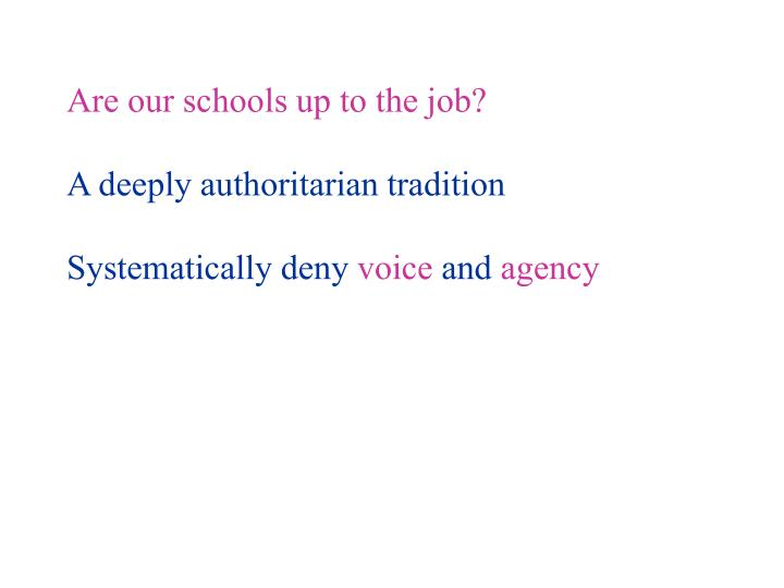 Are our schools up to the job?