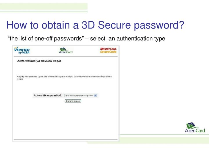 How to obtain a 3D Secure password?