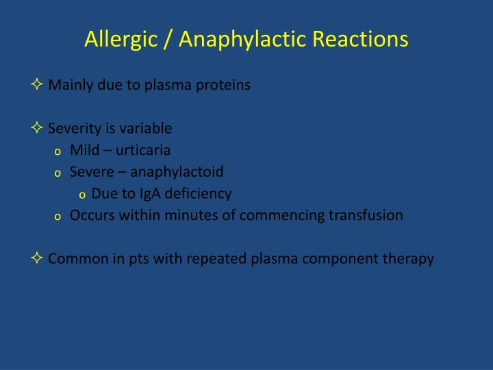 Allergic / Anaphylactic Reactions