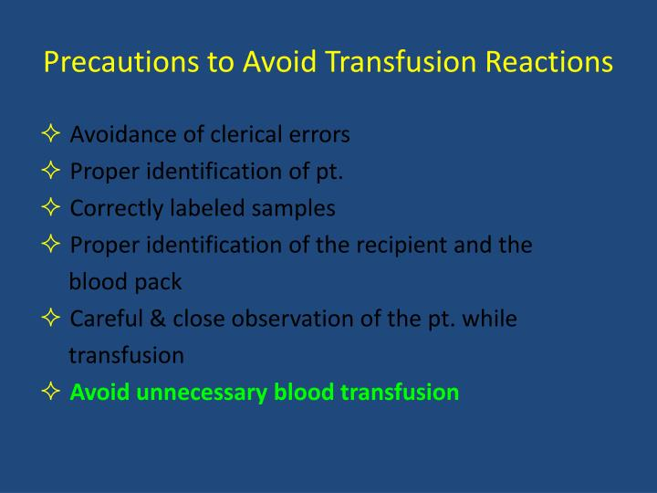 Precautions to Avoid Transfusion Reactions