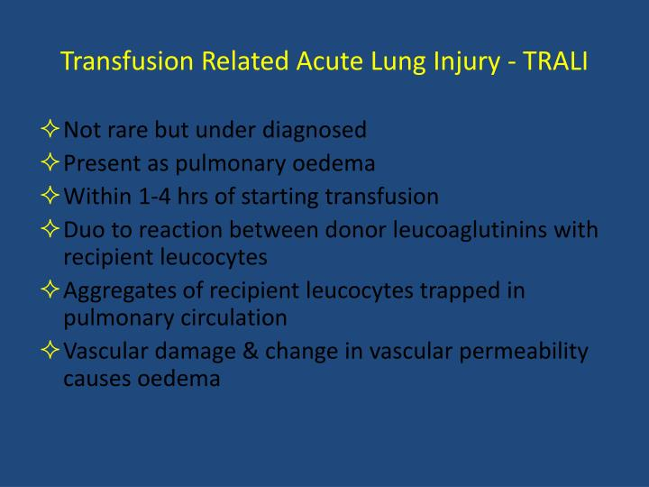 Transfusion Related Acute Lung Injury - TRALI