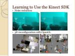 learning to use the kinect sdk