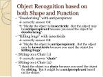 object recognition based on both shape and function