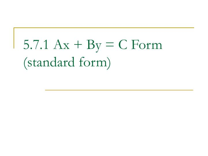 Ppt 571 Ax By C Form Standard Form Powerpoint Presentation