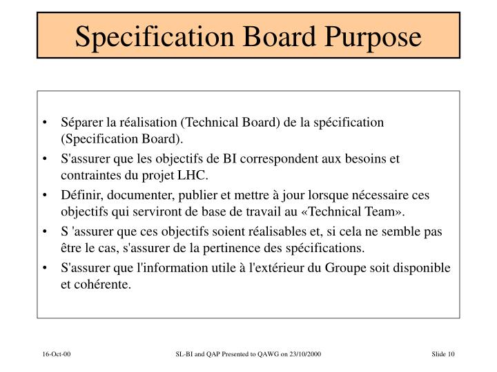 Specification Board Purpose