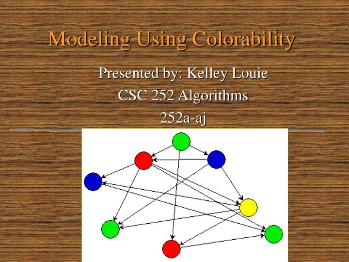 modeling using colorability n.