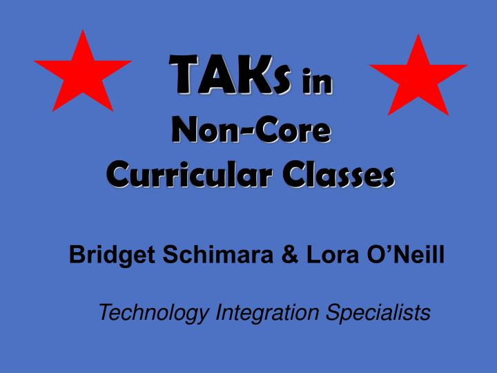 taks in non core curricular classes n.