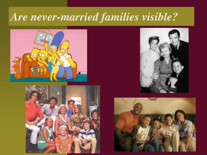 Are never-married families visible?
