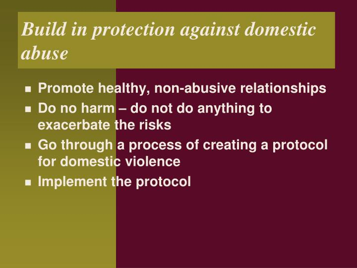 Build in protection against domestic abuse