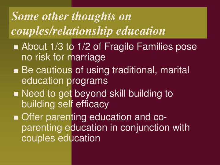 Some other thoughts on couples/relationship education