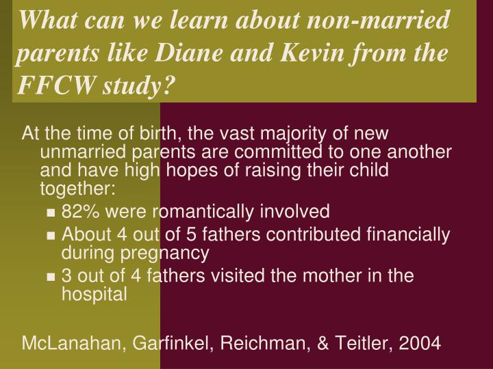 What can we learn about non-married parents like Diane and Kevin from the FFCW study?