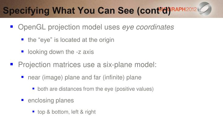 Specifying What You Can See (cont'd)