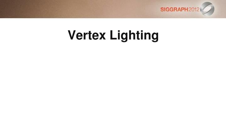 Vertex Lighting