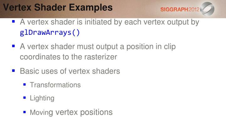 Vertex Shader Examples