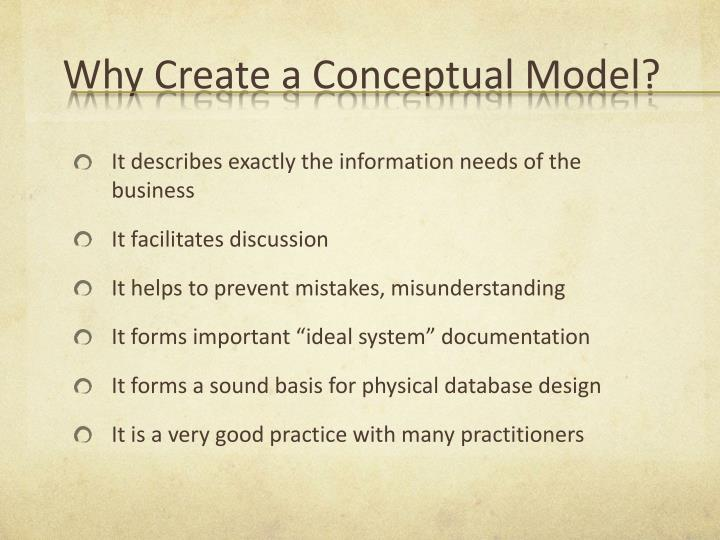 Why Create a Conceptual Model?