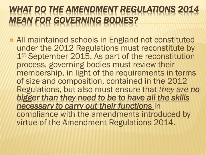 All maintained schools in England not constituted under the 2012 Regulations must reconstitute by 1